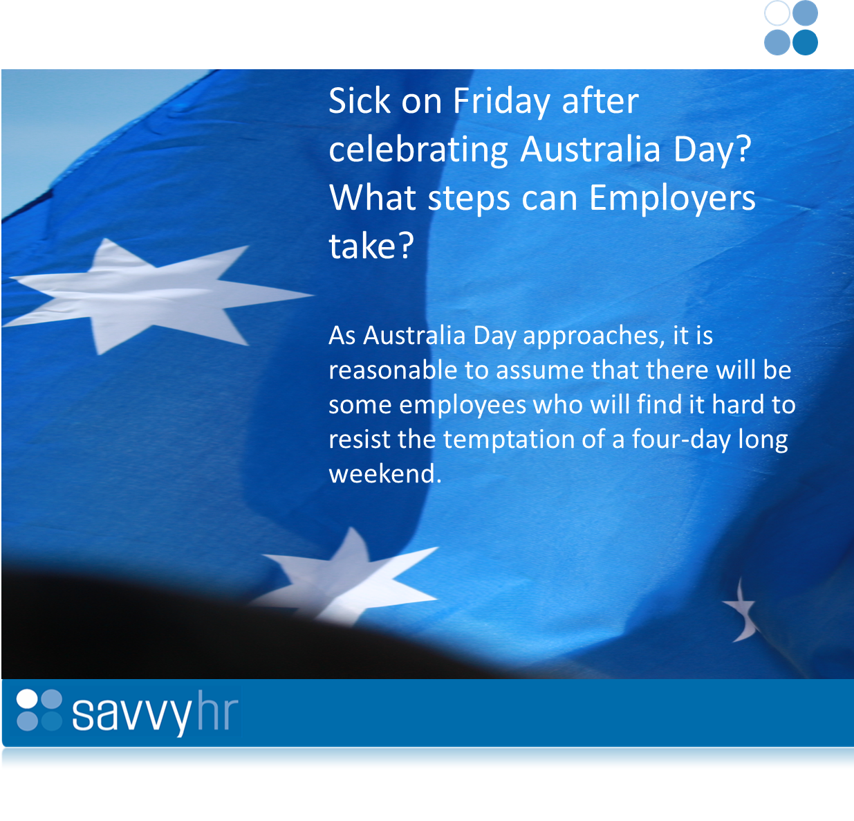 Sick after celebrating Australia Day? What steps can an Employer take?